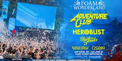 RVLTN Presents: FOAM WONDERLAND — Sunken & Savage 2019 (18+)