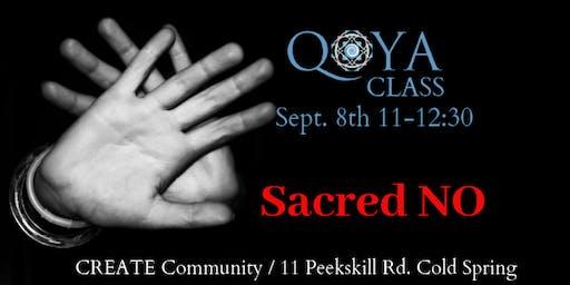 Qoya: Sacred NO