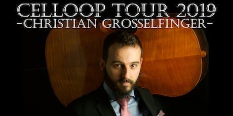 Brighton Celloop Tour 2019 - Christian Grosselfinger tickets
