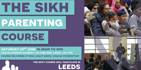 The Sikh Parenting Course Leeds tickets