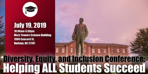 NCCU DEI Conference: Helping ALL Students Succeed