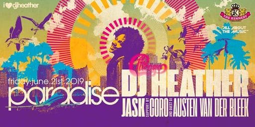 Paradise: DJ Heather