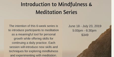 Introduction to Mindfulness & Meditation tickets