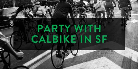 Party with CalBike in San Francisco tickets