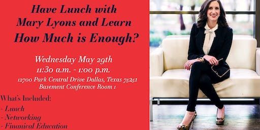 How Much is Enough - Lunch & Learn