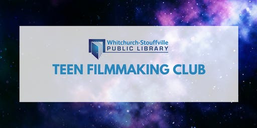 Teen Summer Filmmaking Club (ages 13+)
