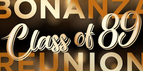Bonanza Class of '89 Reunion - Dinner & Dancing tickets