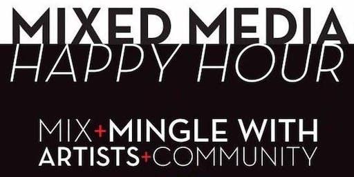 Mixed Media Happy Hour