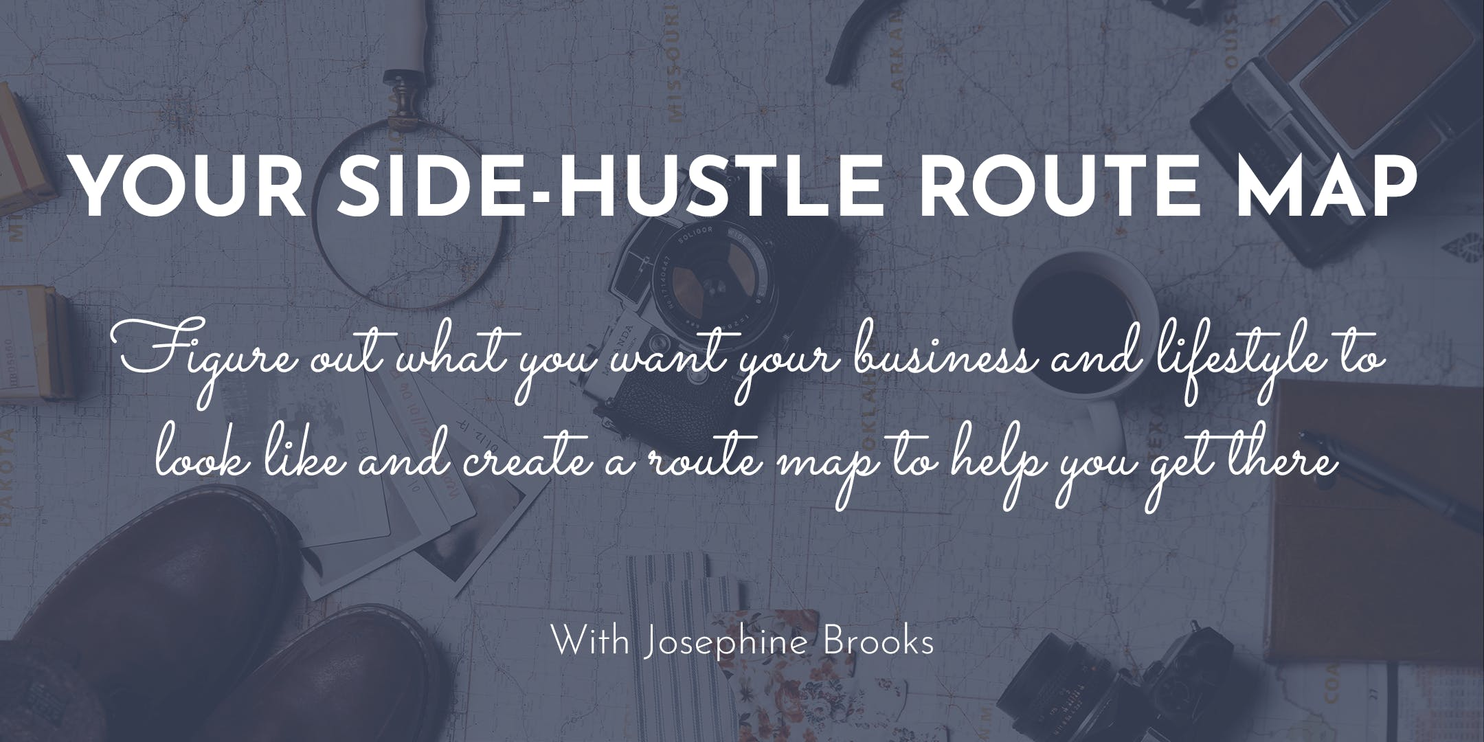 Your Side-Hustle Route Map | 6th July | SMUG, London