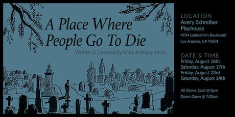 A Place Where People Go To Die tickets