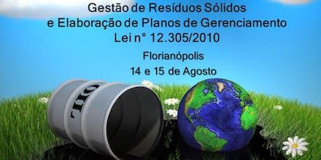 Curso: Gestão de Resíduos Sólidos e Elaboração de Planos de Gerenciamento Lei n° 12.305/2010 ingressos