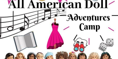 All American Doll Adventure Camp tickets
