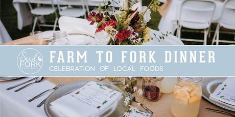 Farm to Fork Dinner: Celebration of Local Foods tickets