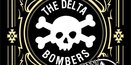 Delta Bombers (USA) + special guests Danny O & the Astrotones tickets