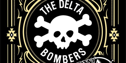Delta Bombers (USA) + special guests Danny O & the Astrotones