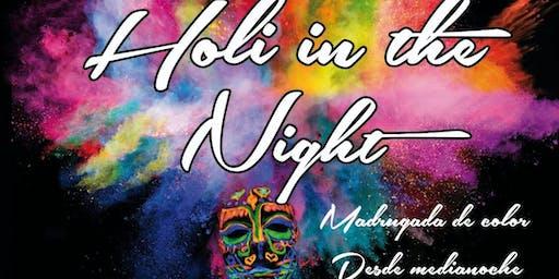 HOLI IN THE NIGHT