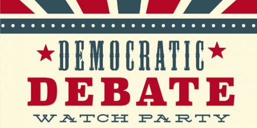 HYD's Democratic Debate Watch Party