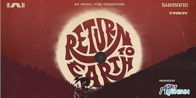 """Return to Earth"" Mountain Bike Film Screening"