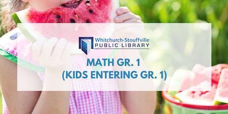 Math Gr. 1 (must be going into Gr. 1) tickets