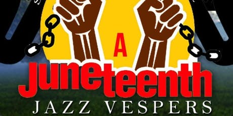 Songs for the People: A Juneteenth Jazz Vespers tickets