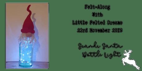 Felt-Along With Little Felted Dreams: Scandi Bottle Light tickets