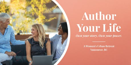 Author Your Life - A Women's Urban Retreat tickets