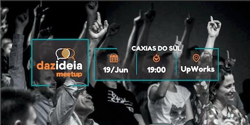 Dazideia Meetup Caxias do Sul