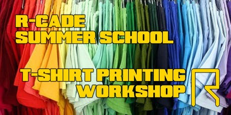 Summer School: T-Shirt Printing Workshop tickets