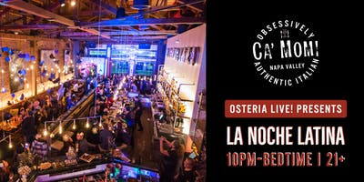 Osteria Live! presents: La Noche Latina! With DJ FRESCO