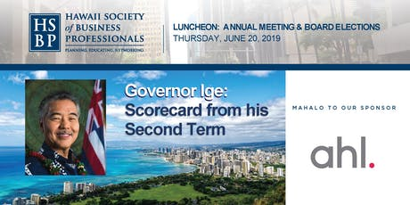 Scorecard from Governor Ige: an HSBP luncheon tickets