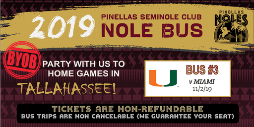 Pinellas Seminole Club Nole Bus Three (vs. Miami)
