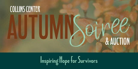 Collins Center 2019 Autumn Soiree & Auction tickets