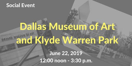 Social Event - Dallas Museum of Art and Klyde Warren Park tickets