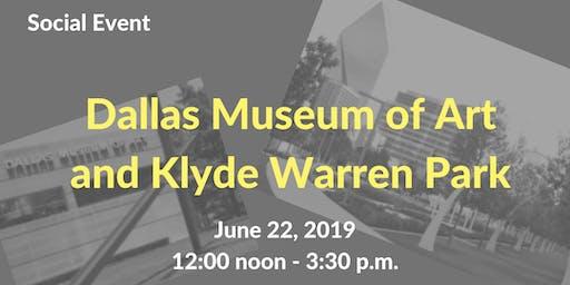 Social Event - Dallas Museum of Art and Klyde Warren Park