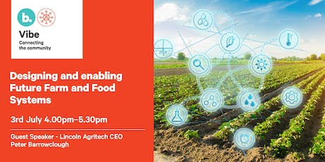 Designing and enabling Future Farm and Food Systems tickets