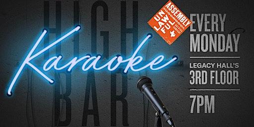 Unlawful Karaoke at Legacy Hall