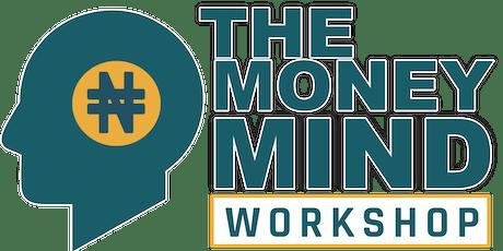 The Money Mind Workshop tickets
