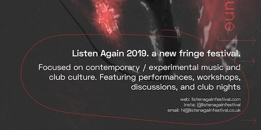 Listen Again Festival 2019