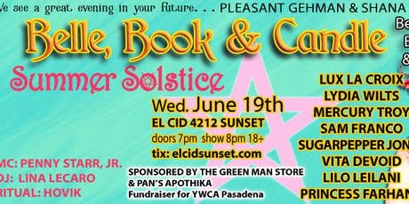 BELLE, BOOK & CANDLE: SUMMER SOLSTICE tickets