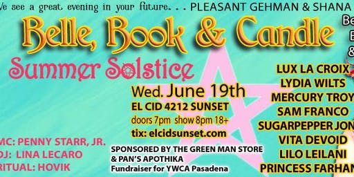 BELLE, BOOK & CANDLE: SUMMER SOLSTICE