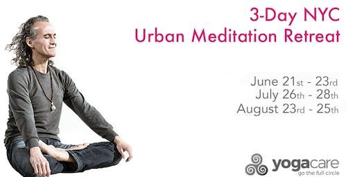 Urban Meditation Retreat: New York State of Mind - Weekend 2 (7/26-7/28)