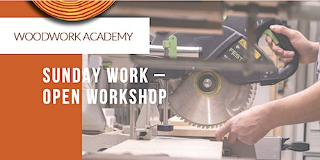 Sunday Work - Open Workshop (*See requirements) tickets