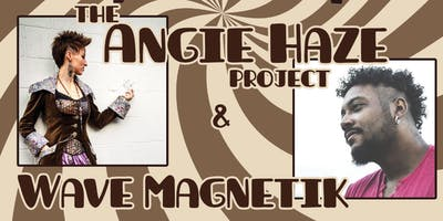 The Angie Haze Project | Wave Magnetik | Dorianne