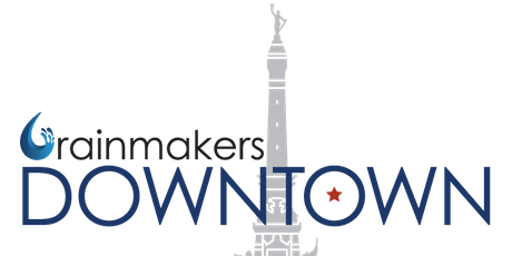 Rainmakers Downtown Meet & Greet Networking Event tickets