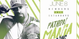 DJ CLUE POWER 105 PATRON MANIA I MEMBERS ONLY SATURDAYS