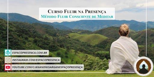 Curso Fluir na Presença - Método Fluir Consciente de Meditar