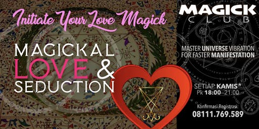 LOVE & SEDUCTION MAGICK - MAGICK CLUB
