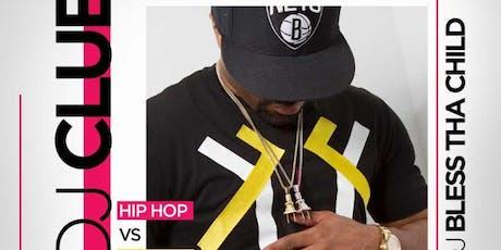 DJ CLUE LIVE POWER 105 I HIP HOP VS REGGAE MEMBERS ONLY SATURDAYS tickets