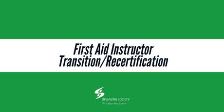 First Aid Instructor Transition/Recertification - Lower Mainland tickets