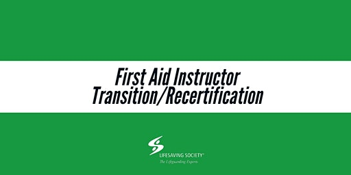 First Aid Instructor Transition/Recertification - Burnaby